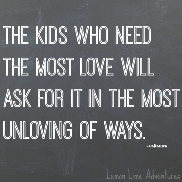 Kids Who Need Love Quote