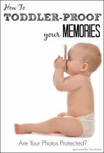 Toddler Proof Your Memories   Photo Management for Busy Families