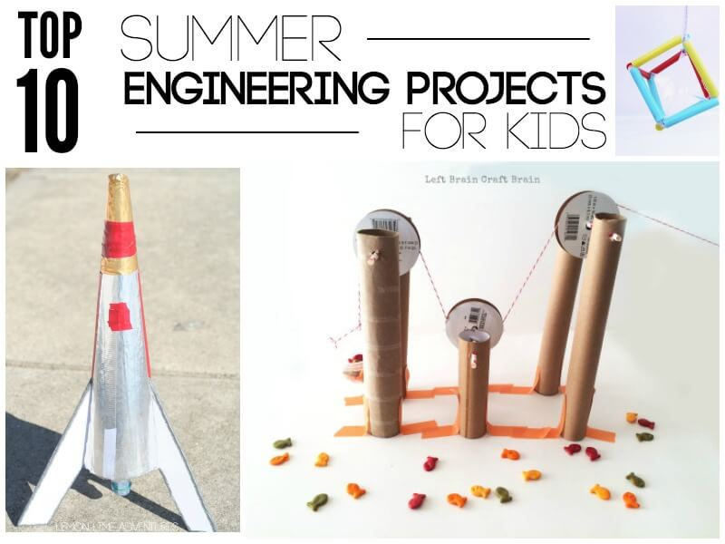 Top 10 Summer Engineering projects Kids will Love
