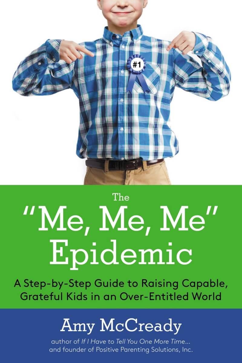 Me Me Me Epidemic by Amy McCready