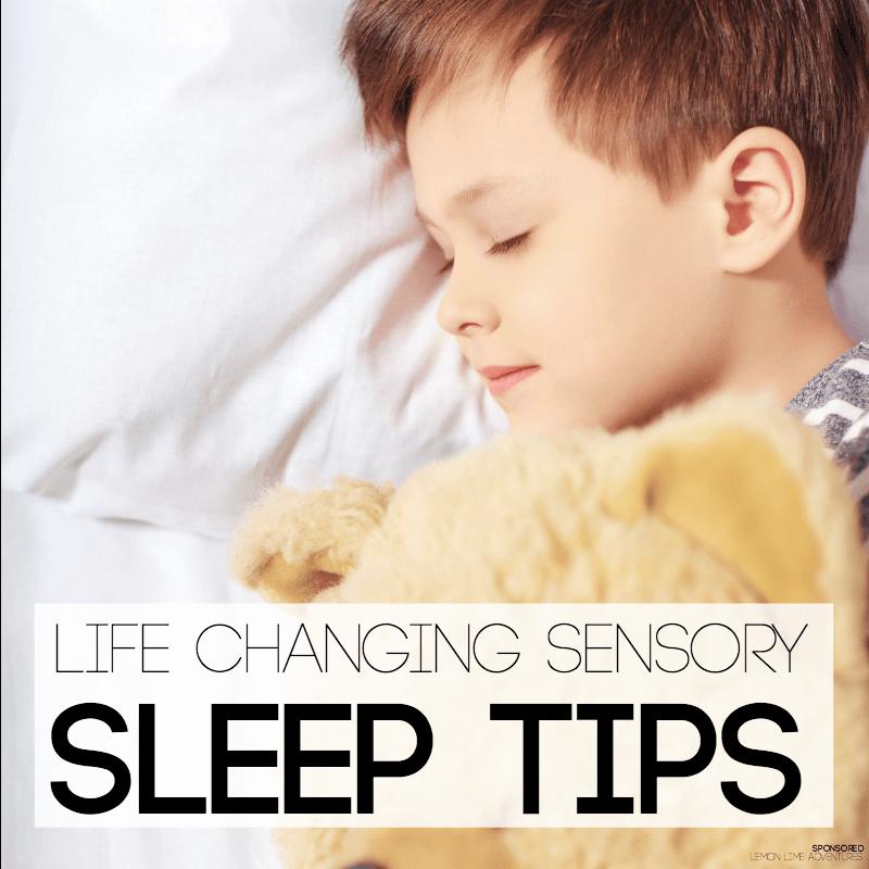 Life Changing Sleep tips for Kids Sensory