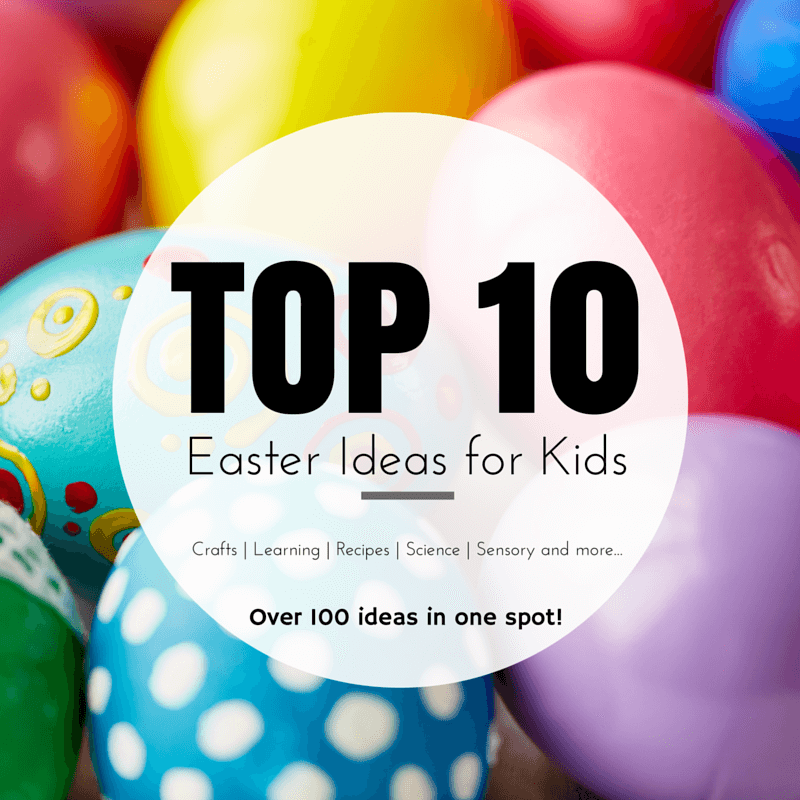 TOP 10 Easter Ideas for Kids