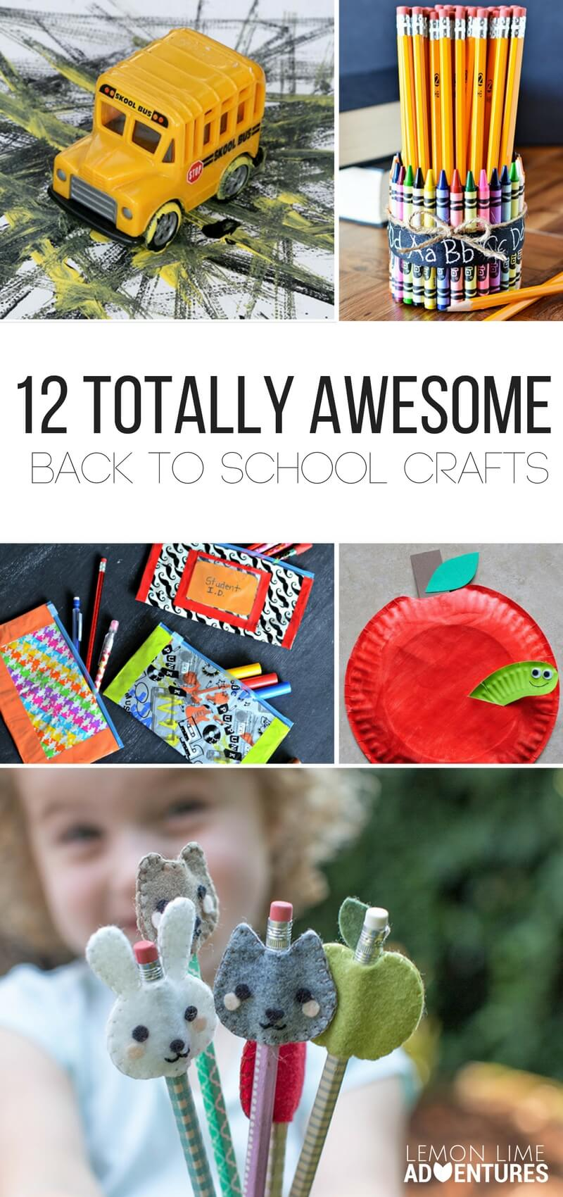 12 Totally Awesome Back to School Crafts!