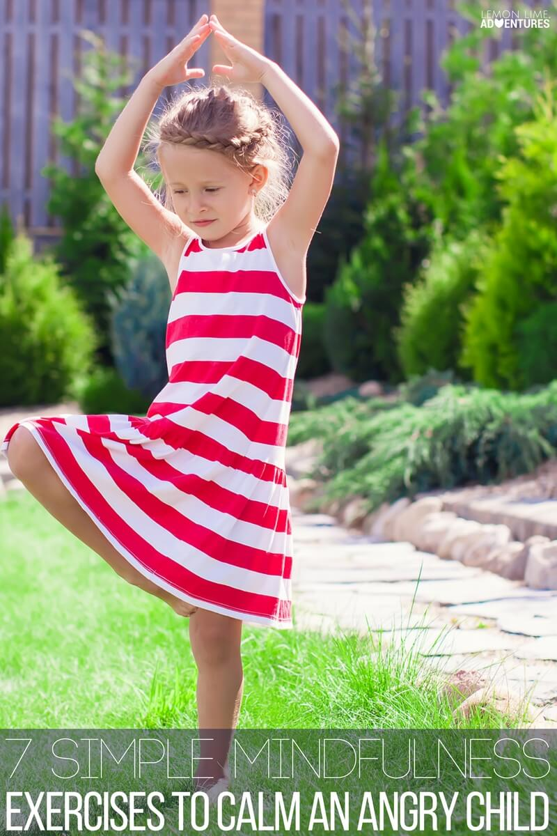 7 Simple Mindfulness Exercises to Calm an Angry Child!