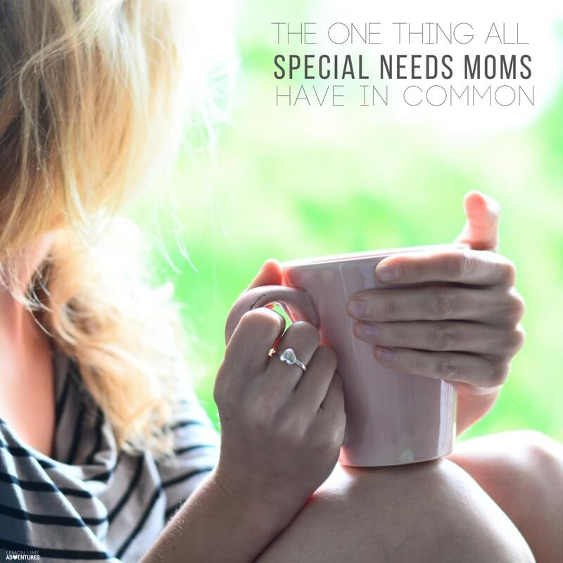 What All Special Needs Moms Have in Common