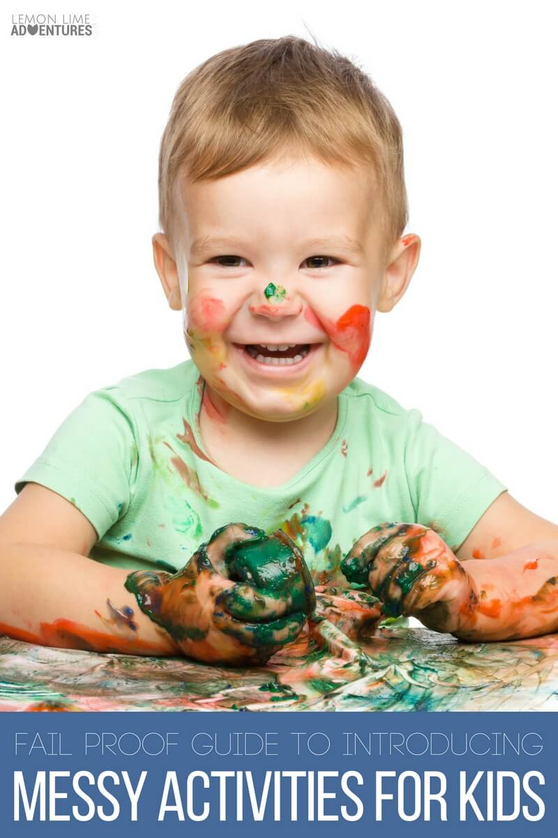 Failproof Guide to Introducing Messy Activities for Kids