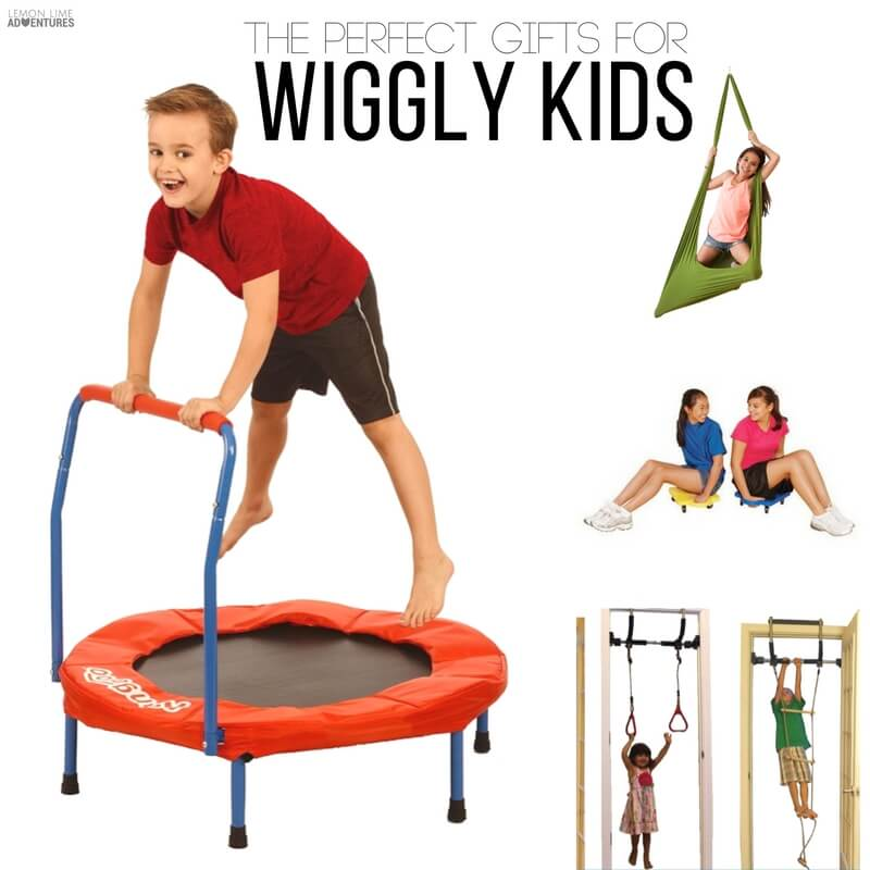 The Perfect Gifts for Wiggly Kids